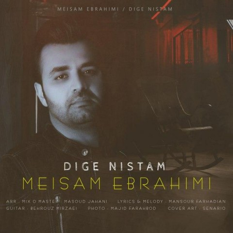 Download Music میثم ابراهیمی دیگه نیستم