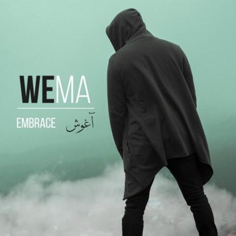 Download Music WeMa آغوش WeMa - Embrace + متن ترانه آغوش از