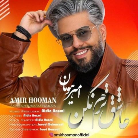 Download Music امیر هومان عاشق ترم نکن