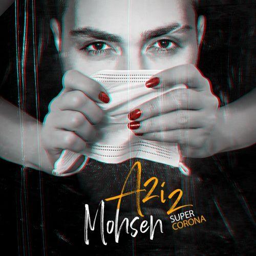 Download Music محسن عزیز سوپر کرونا