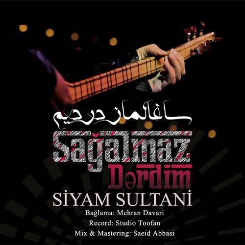 Download Music سیام سلطانی ساغالماز دردیم