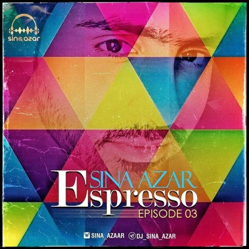 Download Music دی جی سینا آذر اسپرسو ۳