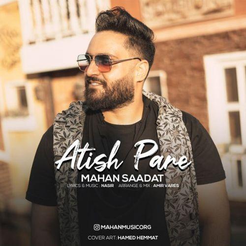 Download Music ماهان سعادت آتیش پاره
