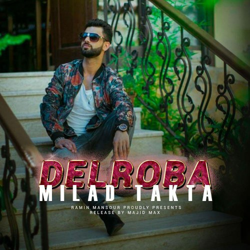Download Music میلاد تکتا دلربا