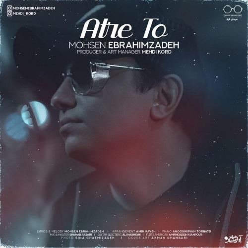 Download Music محسن ابراهیم زاده عطر تو