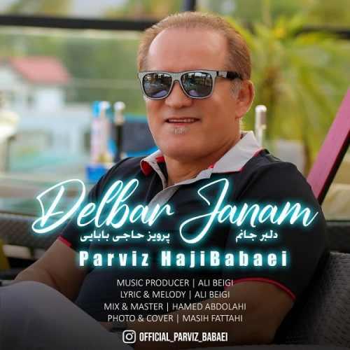 Download Music پرویز بابایی دلبر جانم