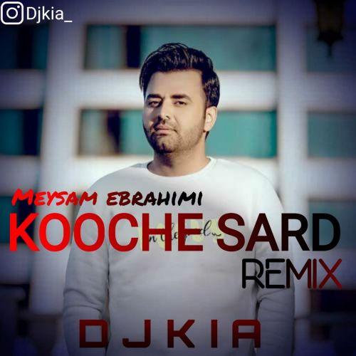 Download Music میثم ابراهیمی کوچه سرد (ریمیکس)