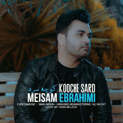Download Music میثم ابراهیمی کوچه سرد