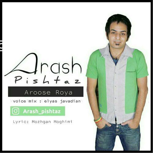 Download Music آرش پیشتاز عروس رویا