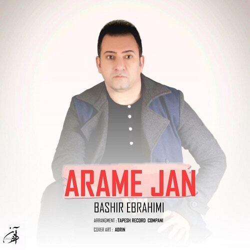 Download Music بشیر ابراهیمی آرامِ جان