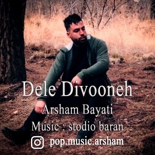 Download Music آرشام بیاتی دل دیوونه