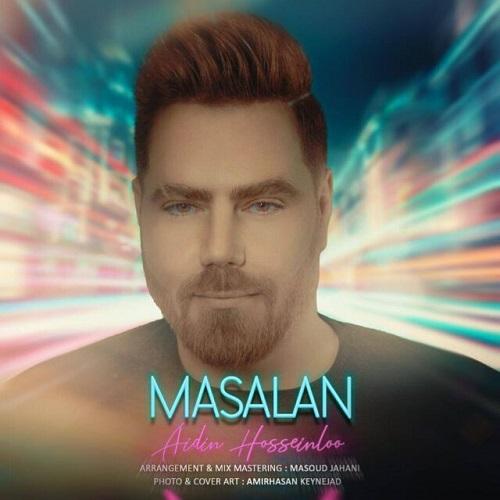 Download Music آیدین حسینلو مثلا
