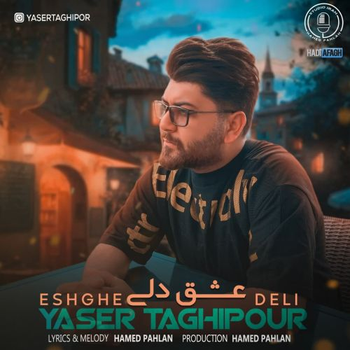 Download Music یاسر تقی پور عشق دلی